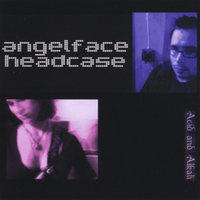 Acid and Alkali — Angel Face/Headcase