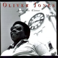 Just In Time — Oliver Jones