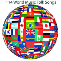 114 World Folk Music Songs — сборник