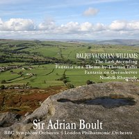 Vaughan Williams: The Lark Acending, Etc. — London Philharmonic Orchestra, BBC Symphony Orchestra, Sir Adrian Boult