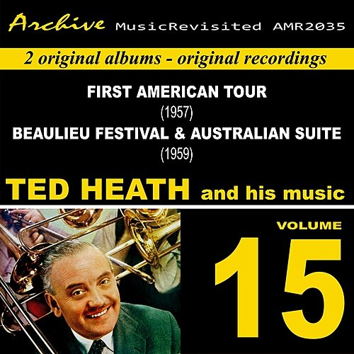 Ted Heath First American Tour