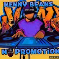 No Promotion — Kenny Beans