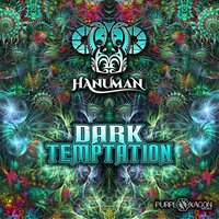 Dark Temptation — Hanuman