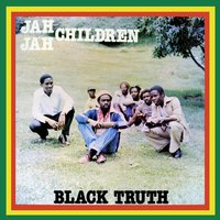 Black Truth — Jah Jah Children