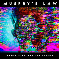Murphy's Law — James King and The Regals