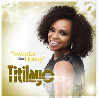 Sweeter Than Honey — Titilayo