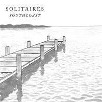 Southcoast — Solitaires