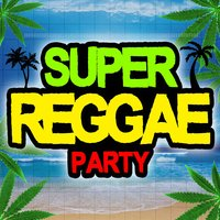 Super Reggae Party — сборник