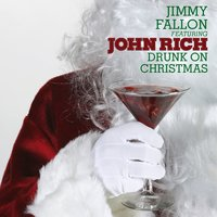 Drunk On Christmas — Jimmy Fallon
