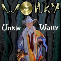 Wonky — Unkle Wally