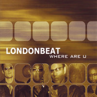 Where Are U — Londonbeat