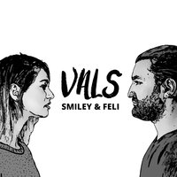 Vals — Smiley, Feli
