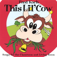 This Lil' Cow — Fred Koch
