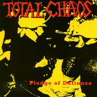 Pledge Of Defiance — Total Chaos