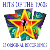 Hits Of The 1960s - 75 Original Recordings — сборник
