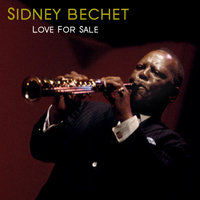 Love For Sale — Sidney Bechet, Джордж Гершвин