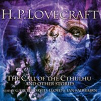 The Call Of Cthulhu & Other Stories — H.P. Lovecraft