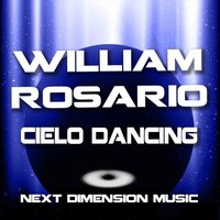 Cielo Dancing — William Rosario