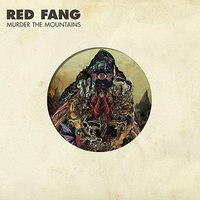 Murder the Mountains — Red Fang