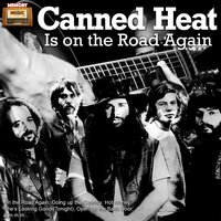 Canned Heat Is on the Road Again — Canned Heat