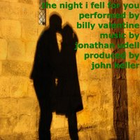 The Night I Fell for You — Billy Valentine