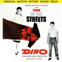 Crime in the Streets — Franz Waxman Orchestra