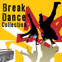 Break Dance Collection — сборник