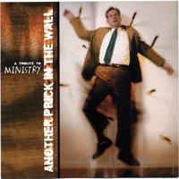 Another Prick In The Wall - Ministry Tribute #2 — сборник