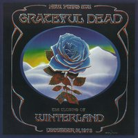 The Closing Of Winterland: December 31, 1978 — Grateful Dead