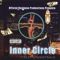 Inner Circle Street Sound Track — Official Business Productions