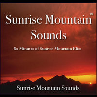 Sunrise Mountain Sounds(60 Minutes of Sunrise Mountain Bliss) — Nelson May