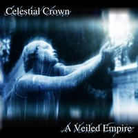 A Veiled Empire — Celestial Crown