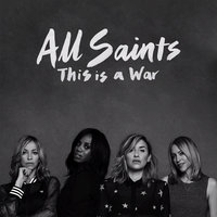 This Is A War — All Saints