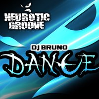 Dance — Dj Bruno, Bruno Robles