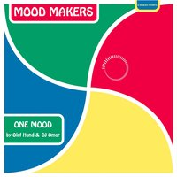 One Mood — Mood Makers