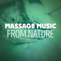 Massage Music from Nature — Massage Music