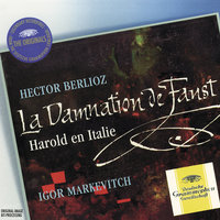 Berlioz: The Damnation of Faust; Harold in Italy — Orchestre des Concerts Lamoureux, Igor Markevitch