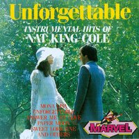 "Unforgettable - Instrumental Hits of Nat ""King"" Cole — The Ward Marston Piano Trio"