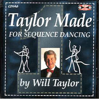 Taylor Made For Sequence Dancing Vol. 1 — Will Taylor