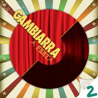 Gambiarra - A Festa 2 Deluxe — сборник
