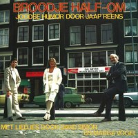 Broodje Half-om — David Simon, Marga Vogel, Jaap Reens