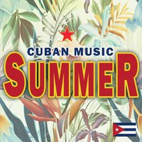 Cuban Music Summer — сборник