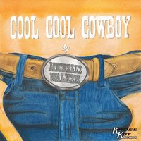 Cool Cool Cowboy — Michelle Walker