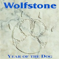 Year Of The Dog — Wolfstone
