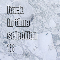 Back In Time Selection 18 — сборник