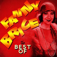 The Best Of — Fanny Brice