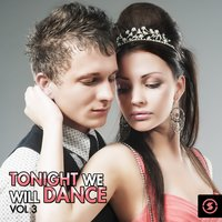 Tonight We Will Dance, Vol. 3 — сборник