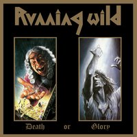 Death or Glory — Running Wild
