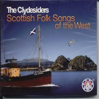 Scottish Folk Songs of the West — The Clydesiders