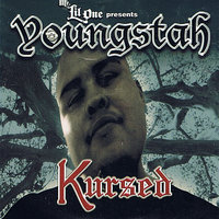 Kursed — Youngstah, Mr. Lil One Presents Youngstah
